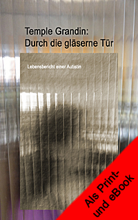 Autismus-Bücher. Asperger-Syndrom. Temple Grandin, Liane H. Willey ...